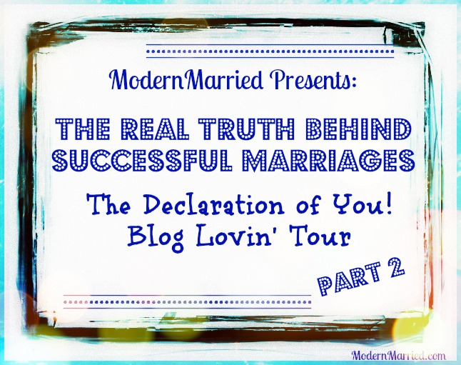 real truth successful marriages, the declration of you bloglovin' tour, love, romance, marriage, life coach, advice, fall back in love, www.modernmarried.com